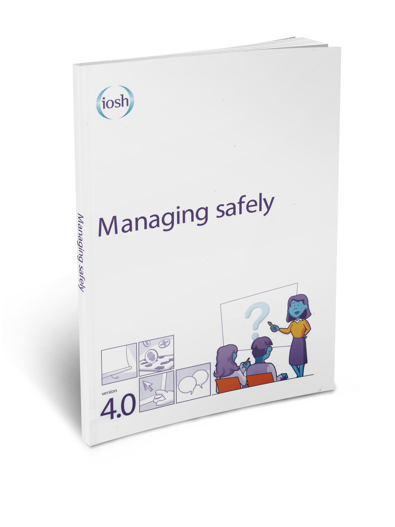 IOSH Managing Safely Book 3