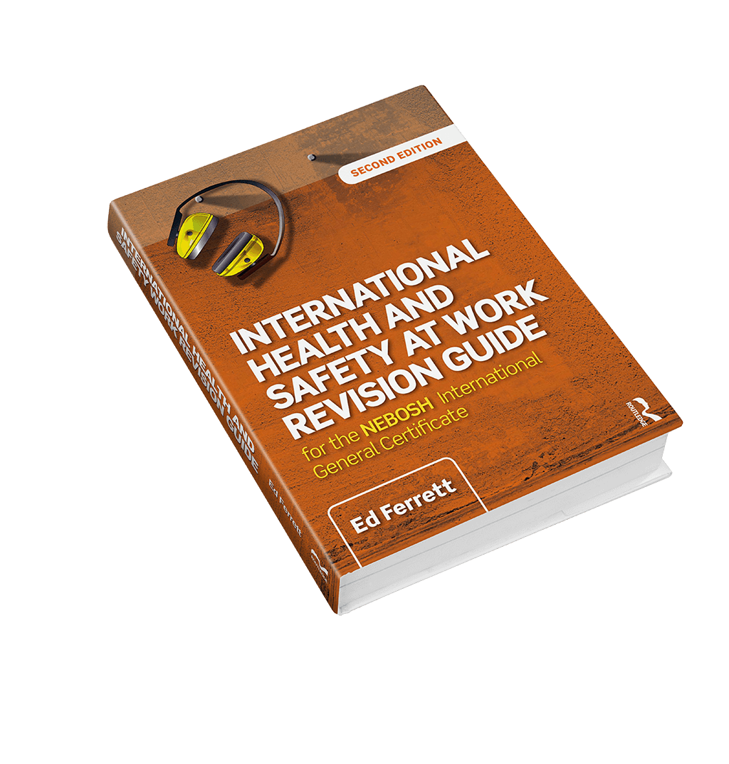 NEBOSH International General Certificate Revision Guide