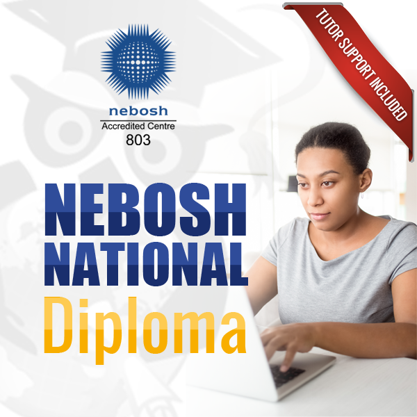 nebosh diploma, nebosh online, iosh managing safely