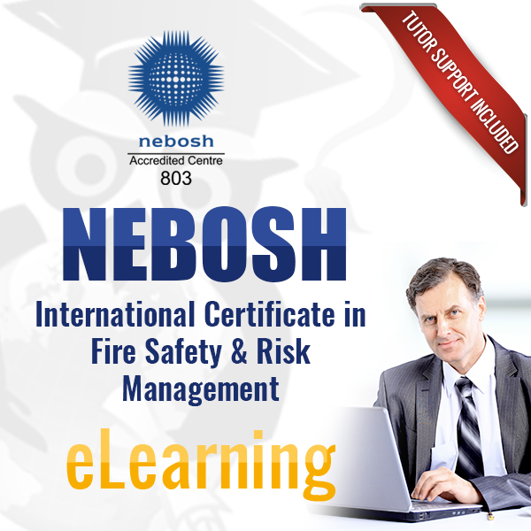 NEBOSH International Certificate in Fire Safety & Risk Management eLearning
