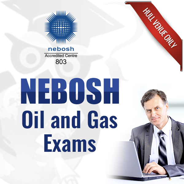 NEBOSH Oil and Gas Exam