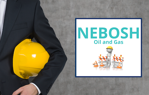 The NEBOSH Oil And Gas Certificate