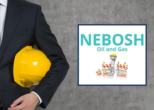 Oil & Gas NEBOSH, NEBOSH online