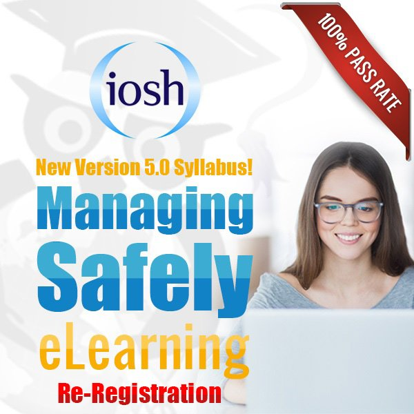 IOSH Managing Safely 5.0 Re-registration
