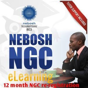 NEBOSH NGC, E-learning Nebosh general certificate, Nebosh Oil & Gas