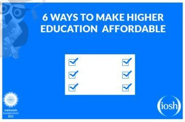 6 Ways To Make Higher Education Affordable For You