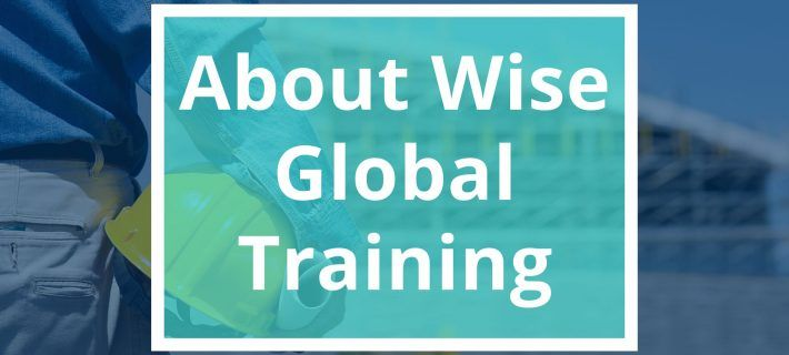 Wise Global – Overview of health and safety training services