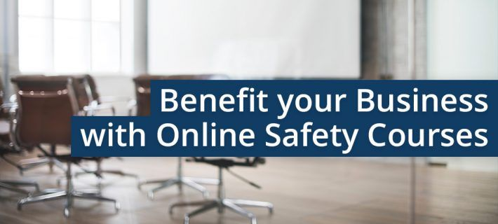 How to benefit your business with online safety courses
