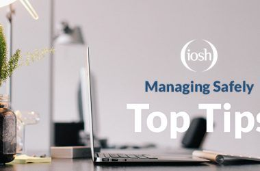 Our Top Tips for Completing the IOSH Managing Safely Online Course
